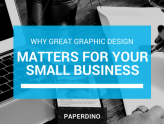 Why Great Graphic Design [Really] Matters for your Small Business